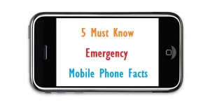 5 must know mobile emergency facts